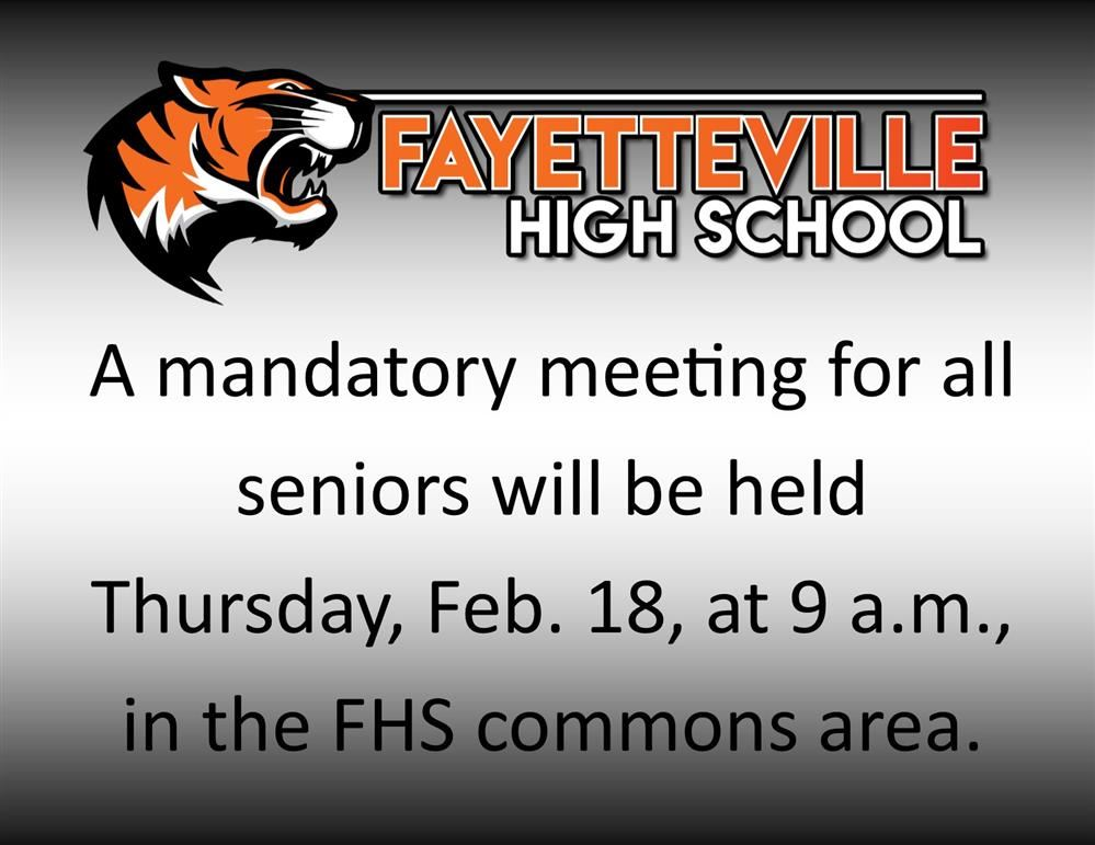 mandatory meeting for seniors on Feb. 18