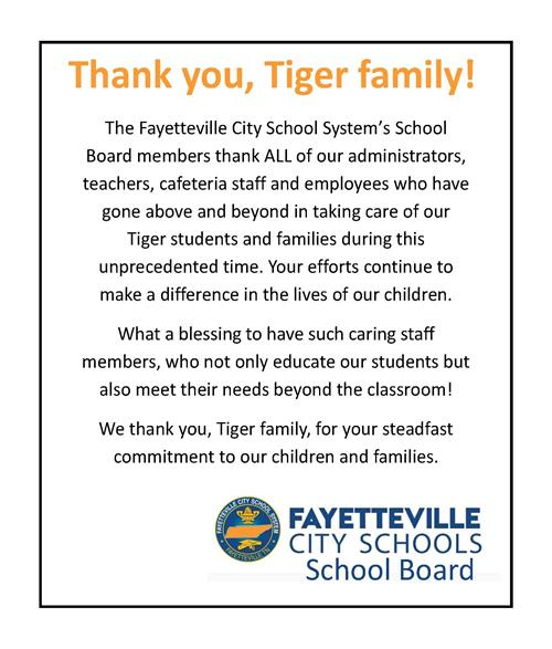 The Fayetteville City School System's school board members extend a special message to the Tiger family.