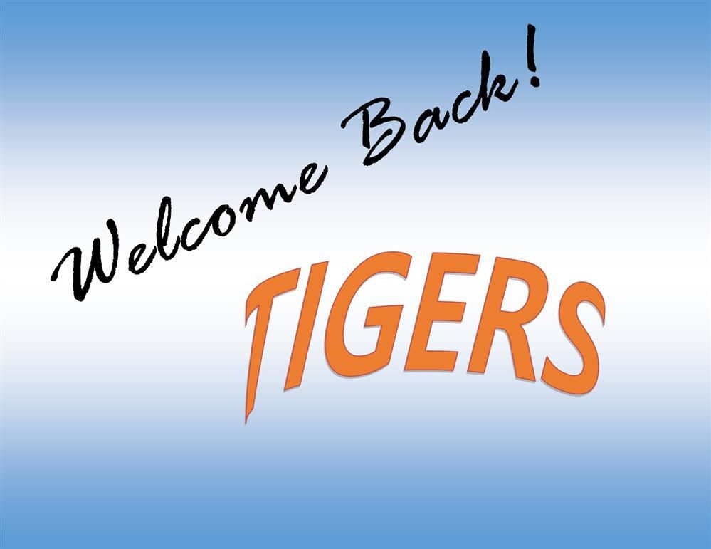 Welcome back Tigers sign