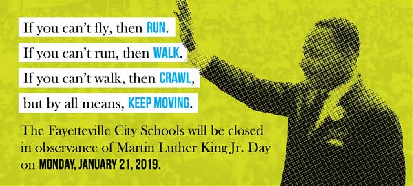 Fayetteville City Schools Closed for MLK Day