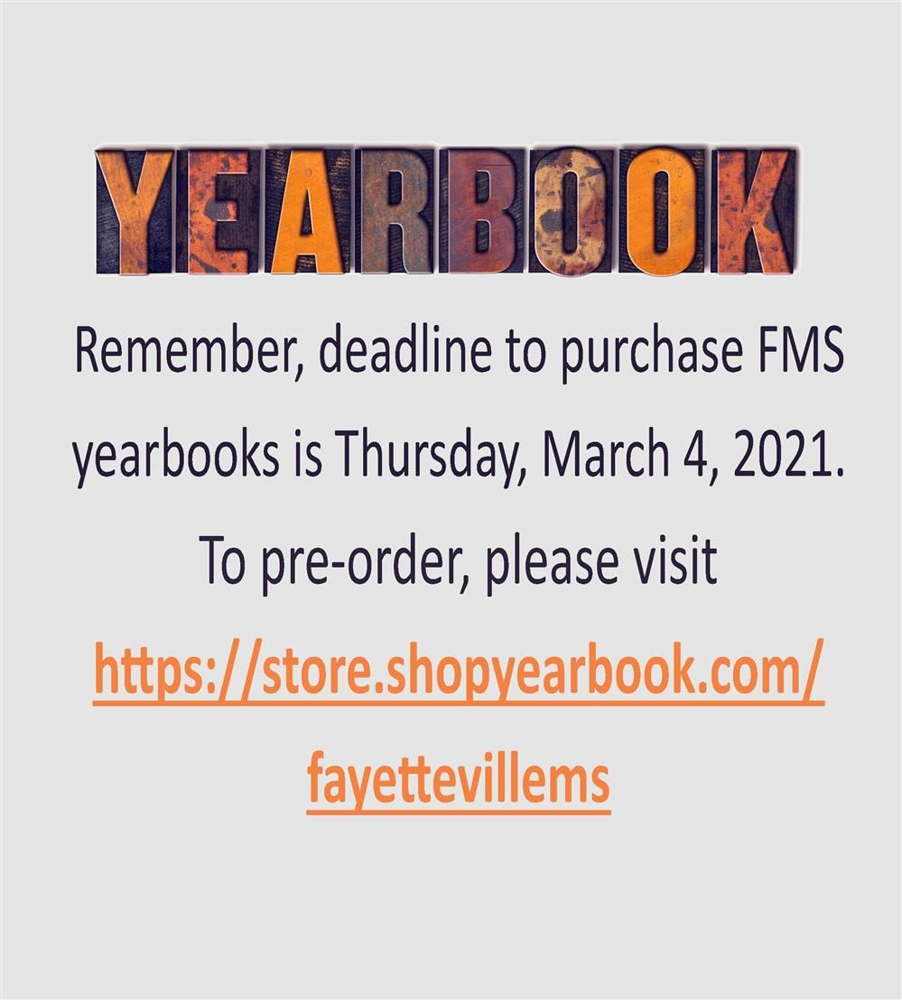 reminder about deadline for FMS yearbook sales